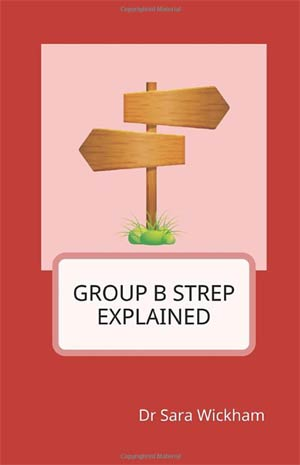 Group B Strep Explained