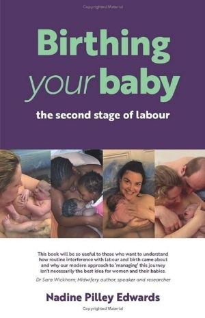 Birthing Your Baby - The Second Stage