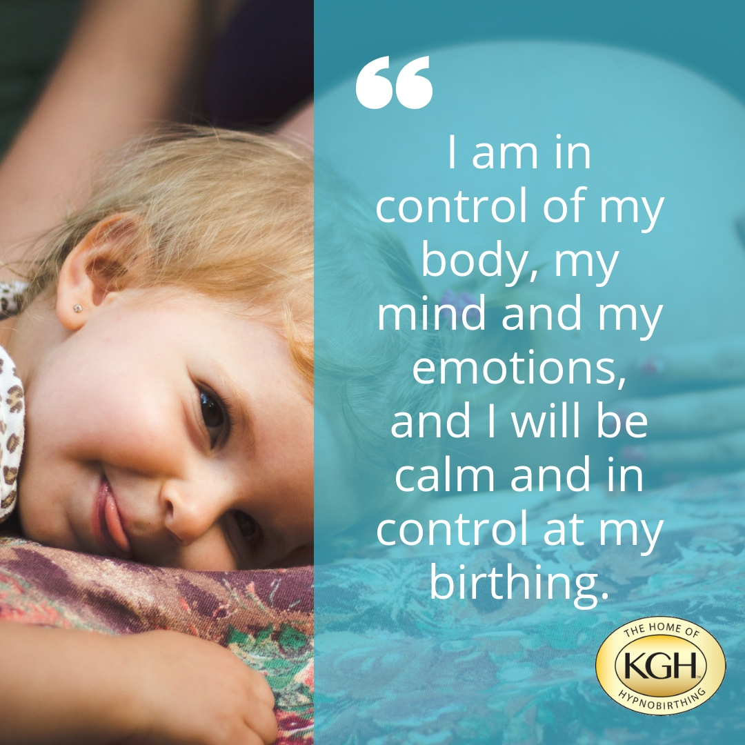 Hypnobirthing Positive Affirmations - I am in control of my body