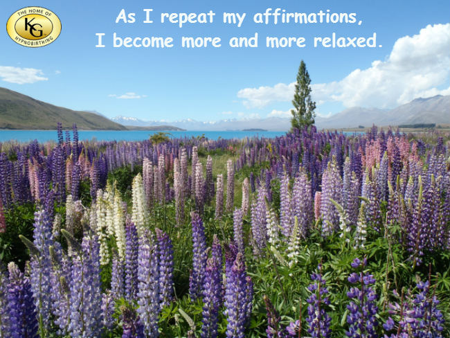 Hypnobirthing Affirmation - As I repeat my affirmations, I become more and more relaxed.