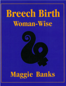 BreechBirth by Maggie Banks